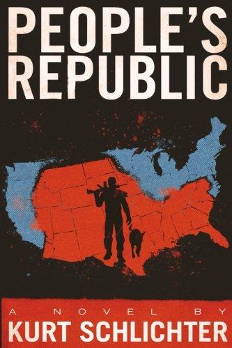 Peoples Republic Kurt Schlichter