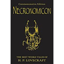 The Necronomicon: The Best Weird Tales of H. P. Lovecraft
