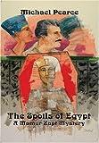 The Spoils of Egypt (Mamur Zapt Mysteries)