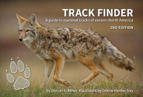 Track Finder: A Guide to Mammal Tracks of Eastern North America (Finders)