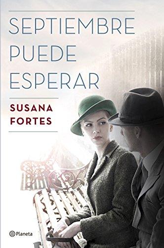 Septiembre puede esperar (Volumen independiente nº 1) (Spanish Edition)