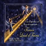 Forever Land of Fairies, Cindy Wilhite, 0578033771