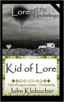 Book Lore of the Underlings: Kid of Lore