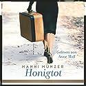 Honigtot Hörbuch von Hanni Münzer Gesprochen von: Anne Moll