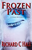 Frozen Past by  Richard C Hale in stock, buy online here