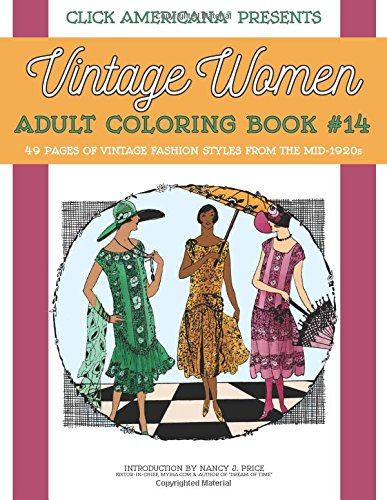 Vintage Fashion from the Mid-1920s: Vintage Women Adult Coloring Book #14 (Vintage Women: Adult Coloring Books) (Volume 14)