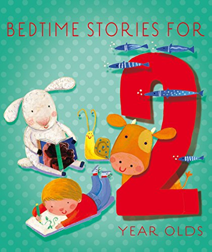 Bedtime Stories for 2 Year Olds