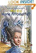 #9: Who Was Marie Antoinette?