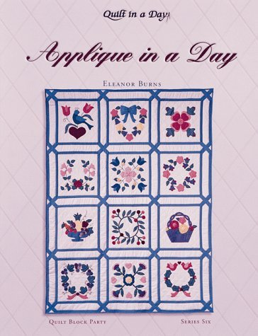 By Eleanor Burns - Applique in a Day (Quilt Block Party), Series 6, with 12 pattern (Book and Access) (1994-09-16) (Fish Applique Pattern)