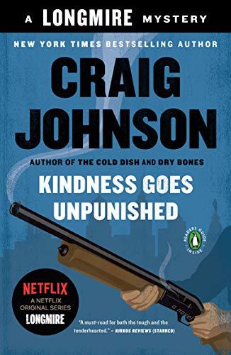 Kindness Goes Unpunished: A Longmire Mystery ()