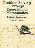 img - for Problem Solving Through Recreational Mathematics (Dover Books on Mathematics) book / textbook / text book