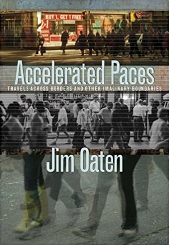 Accelerated Paces. Travels Across Borders and Other Imaginary Boundaries