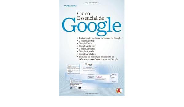 Curso Essencial de Google (Portuguese Edition): Lucinéia ...