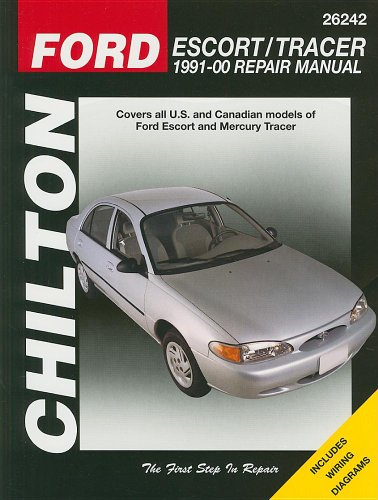 Ford Escort & Tracer: 1991 thru 2000 (Chilton's Total Car Care)