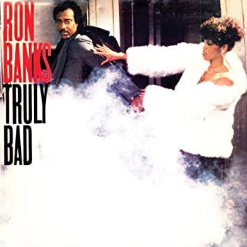 Truly Bad - Straight Album by Ron Banks : Ron Banks: Amazon ...
