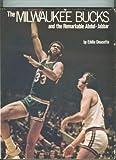 The Milwaukee Bucks and the Remarkable Abdul-Jabbar, Eddie Doucette, 0135832373