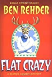 img - for Flat Crazy: A Blanco County, Texas, Novel (Blanco County Mysteries) Hardcover   August 12, 2004 book / textbook / text book