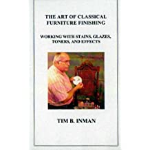 The Art of Classical Furniture Finishing