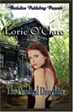 The Prodigal Daughter by Lorie O'Clare (2006-03-04)