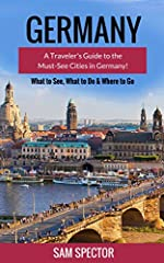 Discover the best parts of the must-see cities in Germany. Learn the top sights and attractions before you travel with this comprehensive guide.Read on your PC, Mac, Smart phone, Tablet or Kindle device.Planning a trip to Germany? Congratulat...