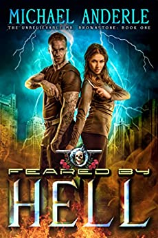 Feared By Hell: An Urban Fantasy Action Adventure (The Unbelievable Mr. Brownstone Book 1) by [Anderle, Michael]