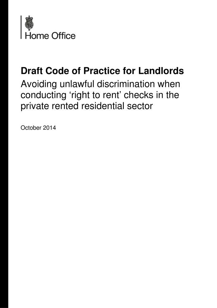 Landlords avoiding unlawful discrimination when conducting 'right to rent' checks in the private rented residential sector: draft code of practice ebook