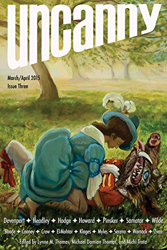 Uncanny Magazine Issue 3: March/April 2015