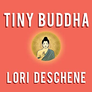 Tiny Buddha: Simple Wisdom for Life's Hard Questions Audiobook