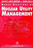 img - for World Directory of Nuclear Utility Management 2009-2010 book / textbook / text book