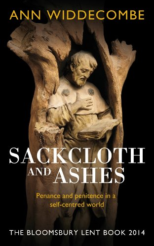 Sackcloth and Ashes: The Bloomsbury Lent Book 2014 for sale  Delivered anywhere in USA