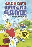 Archie's Amazing Game, Michael Hardcastle, 1598891758