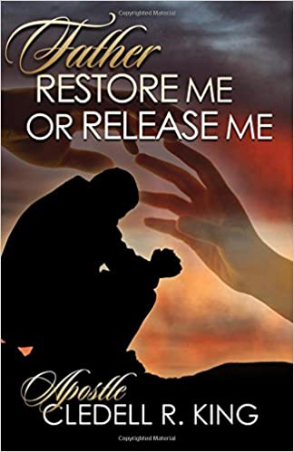 Book Father Restore Me or Release Me