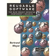 Reusable Software: The Base Object-Oriented Component Libraries