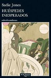 Huéspedes inesperados (Spanish Edition)