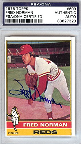 Fred Norman Autographed 1976 Topps Card #609 Cincinnati Reds PSA/DNA #83827323 by Unknown