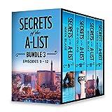 Secrets of the A-List Box Set, Volume 3: Secrets of the A-List (Episode 9 of 12)\Secrets of the A-List (Episode 10 of 12)\Secrets of the A-List (Episode ... 12 of 12) (A Secrets of the A-List Title)
