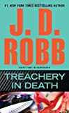 Treachery in Death, J. D. Robb, 0425242617
