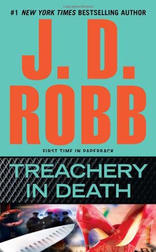 Treachery in Death - Book #32 of the In Death