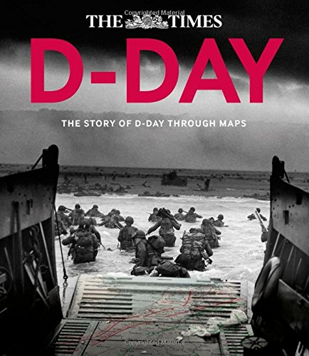 D-Day: Over 100 Maps Reveal How D-Day Landings Unfolded