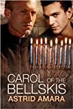 Front cover for the book Carol of the Bellskis by Astrid Amara