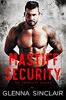 Mastiff Security 1: The Complete 5 Books Series by [Sinclair, Glenna]