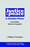Justice and Peace: A Christian Primer (Second) Edition