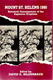 Mount St. Helens, 1980 : Botanical Consequences of the Explosive Eruptions, , 0520056086