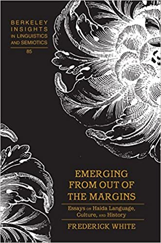 com emerging from out of the margins essays on haida  emerging from out of the margins essays on haida language culture and history berkeley insights in linguistics and semiotics new edition edition
