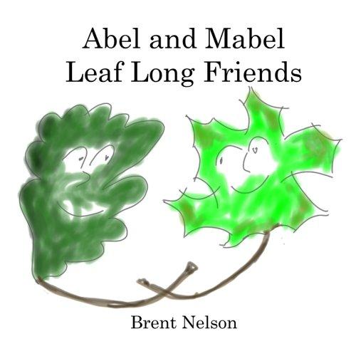 Mabel Leaf - Abel and Mabel Leaf Long Friends