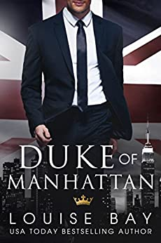 Duke of Manhattan by [Bay, Louise]