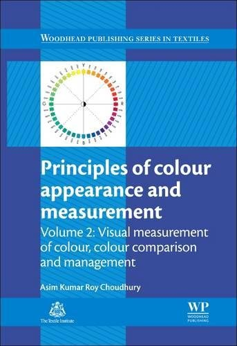 Principles of Colour and Appearance Measurement: Visual Measurement of Colour, Colour Comparison and Management (Woodhea