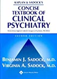 img - for Kaplan and Sadock's Concise Textbook of Clinical Psychiatry by Benjamin Sadock (2003-12-01) book / textbook / text book