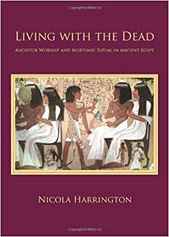 Book Living with the Dead (Studies in Funerary Archaeolog)