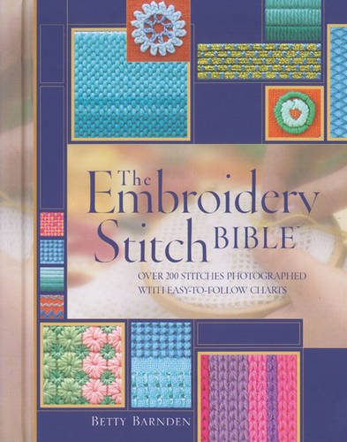 Embroidery Chart - The Embroidery Stitch Bible : Over 200 Stitches Photographed With Easy-To-Follow Charts